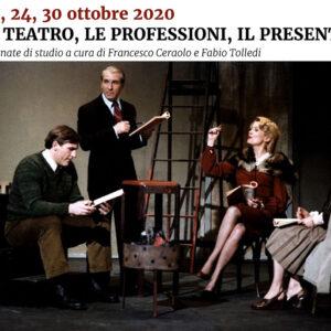 Il teatro, le professioni, il presente