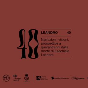"""""""Prospettive per un irregolare"""" Secondo talk online per il progetto Leandro 40"""